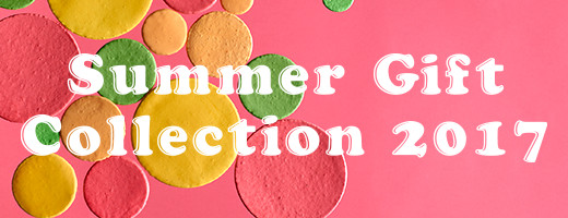 Summer Gift Collection 2017